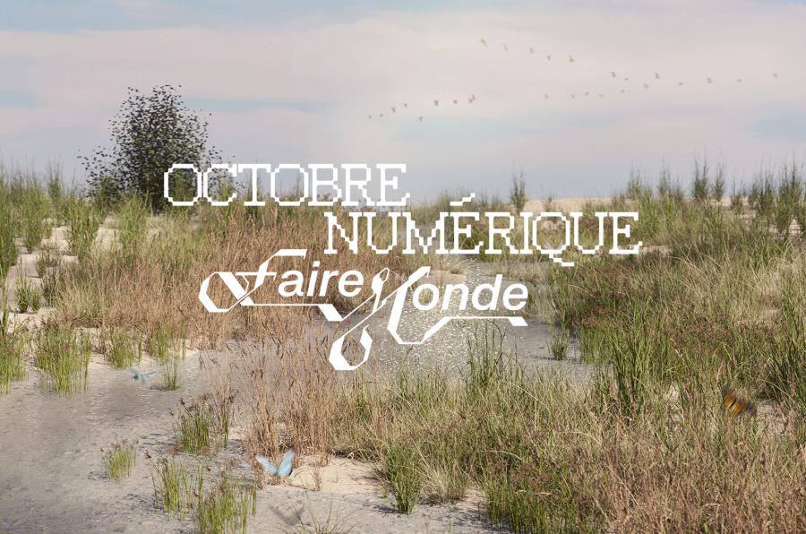 Octobre Numérique - Faire Monde, Arles, Actes Sud, Biennale Chroniques, Extramentale, Fabbula, Fisheye